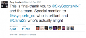 Neville had a special mention for colleagues Chamberlin & Carragher
