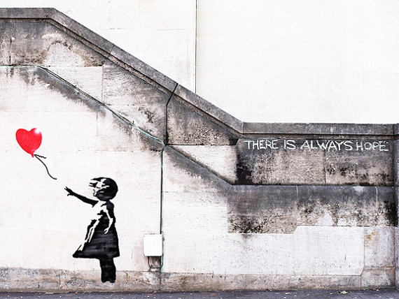 Bildergebnis für there is always hope banksy